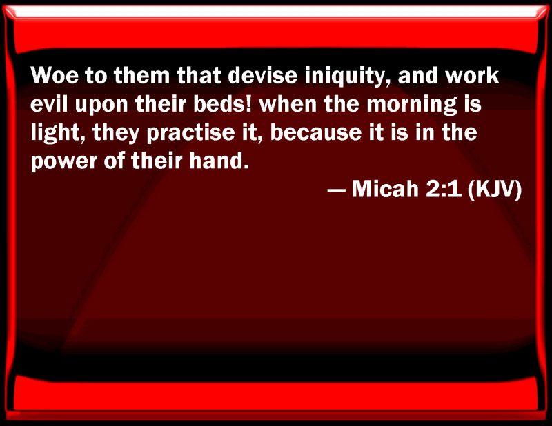KJV_Micah_2-1